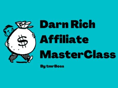 Darn Rich Affiliate Masterclass